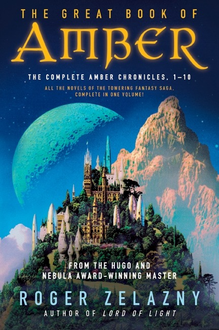 The Complete Amber Chronicles by Roger Zelazny